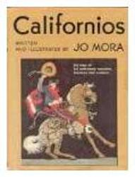 """Californios"" by Jo Mora. A classic."
